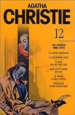 Agatha Christie, tome 12 - Les années 1965-1970 d'Agatha Christie