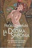 LA DÉCIMA SINFONÍA. Una auténtica revelación en las letras españolas