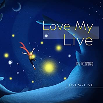 Love My Live