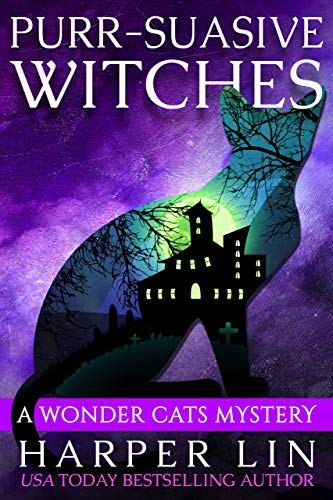 Purr-suasive Witches (A Wonder Cats Mystery Book 11)