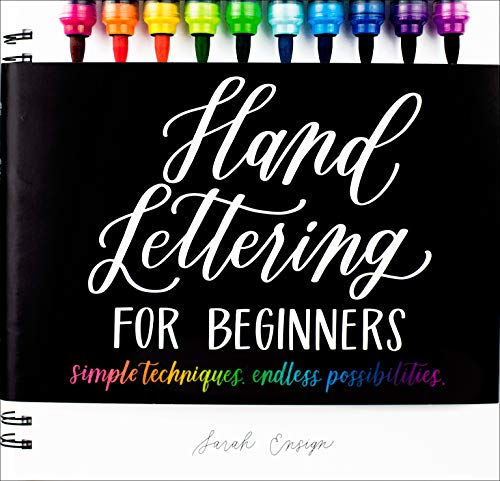 Compare Textbook Prices for Hand Lettering for Beginners: Simple Techniques. Endless Possibilities  ISBN 9781615649808 by Ensign, Sarah