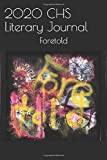 2020 CHS Literary Journal: Foretold
