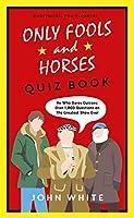 The Only Fools & Horses Quiz Book
