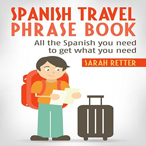 Spanish Travel Phrase Book audiobook cover art