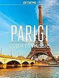 Parigi Guida di Viaggio (Italian Edition)