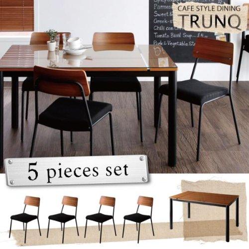 ガラス×ウッドデザイン カフェスタイルダイニング【TRUNQ】トランク/5点セット(テーブル+チェア×4)