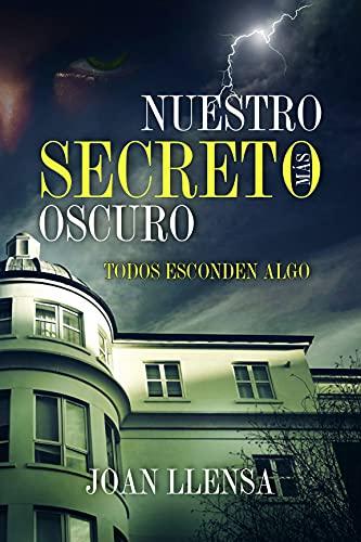 Nuestro secreto más oscuro de Joan Llensa