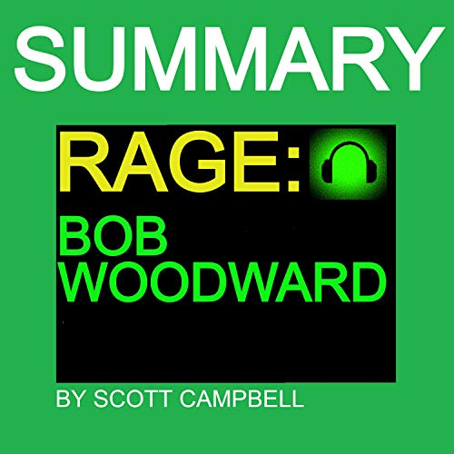 Summary: Rage: Bob Woodward Audiobook By Scott Campbell cover art