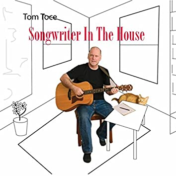 Songwriter in the House