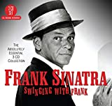 Swinging With Frank - The Absolutely Essential Collection von Frank Sinatra