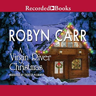 A Virgin River Christmas     A Virgin River Novel              By:                                                                                                                                 Robyn Carr                               Narrated by:                                                                                                                                 Therese Plummer                      Length: 9 hrs and 10 mins     1,952 ratings     Overall 4.5