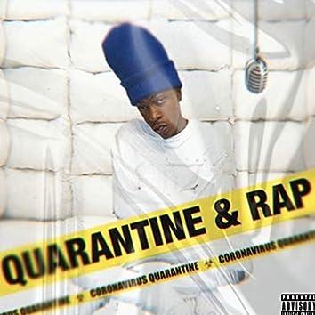 Quarantine & Rap