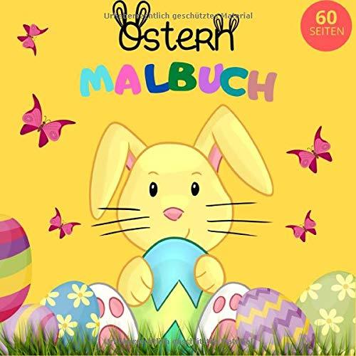 Malbuch Ostern 60 Seiten: Ostergeschenk für Kinder