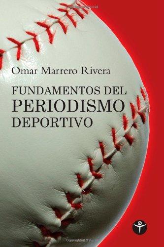 Fundamentos del periodismo deportivo (Ensayo)