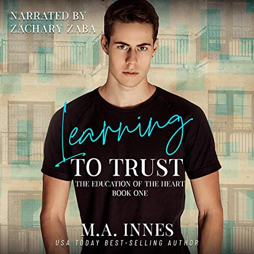 Learning to Trust Audiobook By M.A. Innes cover art