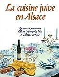 La cuisine juive en Alsace - Histoire et Traditions