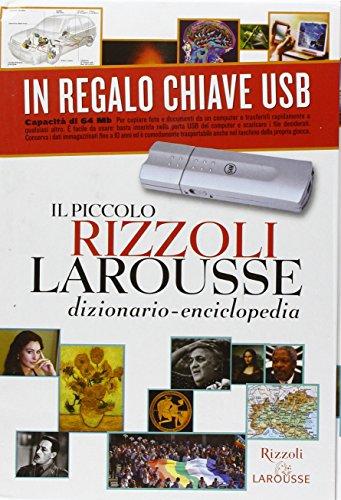 Il piccolo Rizzoli Larousse. Dizionario-enciclopedia