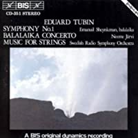 Symphony No. 1 / Balalaika Concerto / Music for Strings (1994-03-25)