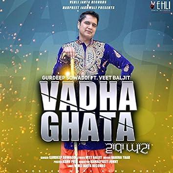 Vadha Ghata (feat. Veet Baljit)