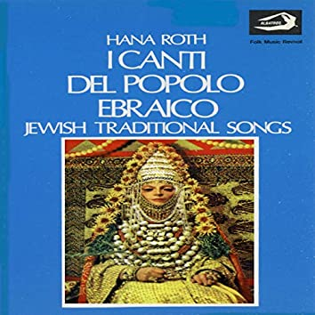 Jewish Traditional Songs (I canti del popolo ebraico)