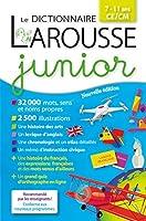 Dictionnaire Larousse Junior: 7/11 Ans, Ce/Cm Edn. 2018