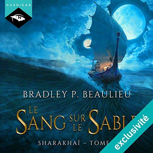 Page de couverture de Le sang sur le sable (Sharakhaï 2)