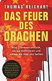 Thomas Reichart: Das Feuer des Drachen