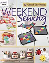 Weekend Sewing - 20+ Quick & Easy Projects