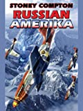 Russian Amerika (Russian Amerika Series Book 1)