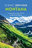 Scenic Driving Montana: Including Glacier National Park and Beartooth Highway