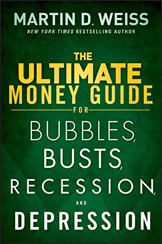 The Ultimate Money Guide for Bubbles, Busts, Recession and Depression (English Edition)
