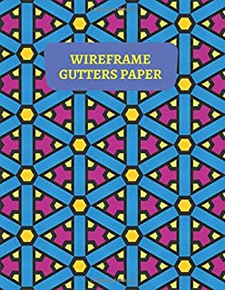 """Wireframe Gutters Paper: Graph Writing Blank Book, Grid Practice Composition Journal, Squared Grid Notebook, Graphing Sheet paper is made up of 1/3 ... 8.5""""X11"""" 120 Pages (Wireframe Notebooks)"""