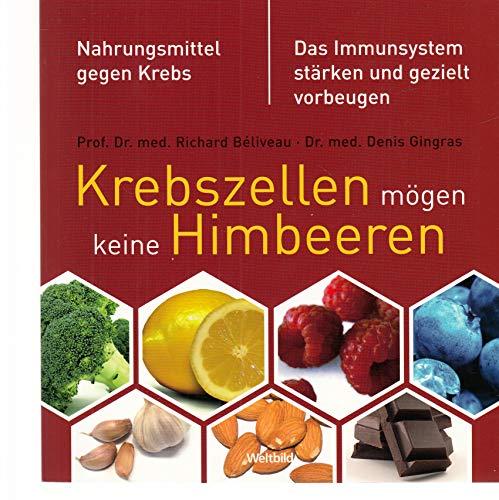 Krebszellen mögen keine Himbeeren. Nahrungsmittel gegen Krebs. Das Immunsystem stärken und gezielt vorbeugen