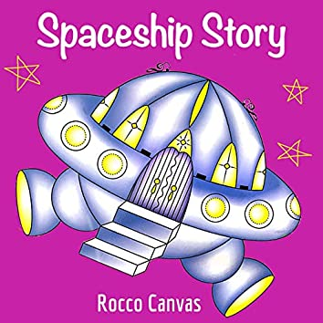 Spaceship Story