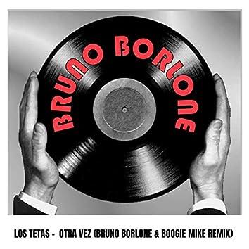 Otra Vez (Bruno Borlone & Boogie Mike Remix)