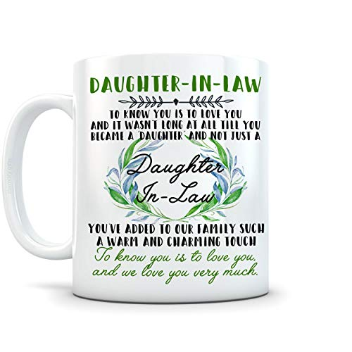 memory gift to Daughter-In-Law Mug - 11 OZ Ceramic - Perfect Gift- Daughter, Daughter-In-Law Gifts, Valentine, Father's Day, Mother's Day, Christmas, Birthday gifts