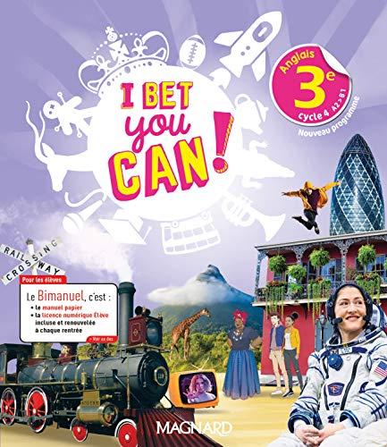 I Bet You Can! Anglais 3e (2020) - Bimanuel élève: Bimanuel Magnard : le manuel papier + la licence numérique Elève incluse. (2020)