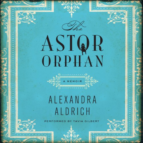 The Astor Orphan audiobook cover art