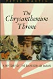 The Chrysanthemum Throne: A History of the Emperors of Japan (Latitude 20 Books)