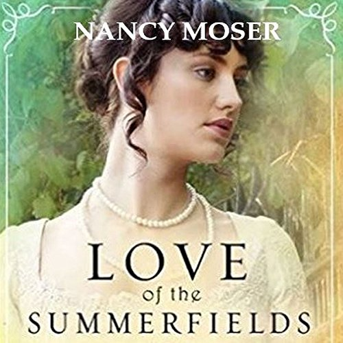 Love of the Summerfields audiobook cover art