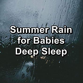 Summer Rain for Babies Deep Sleep