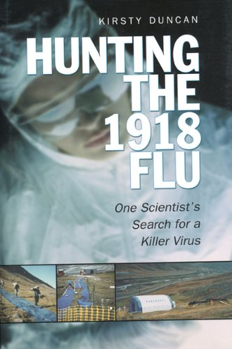 Hunting the  1918 Flu: One Scientist's Search for a Killer Virus (English Edition)
