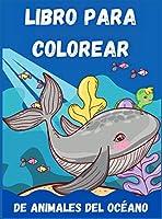 Libro Para Colorear De Animales Del Océano Para Niños