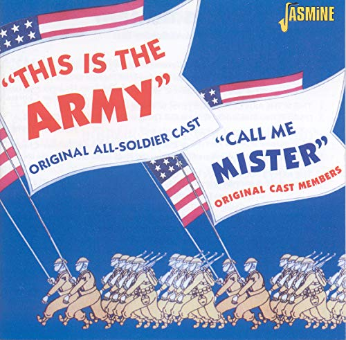 This Is The Army & Call Me Mister - Original Cast Members
