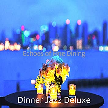 Echoes of Fine Dining