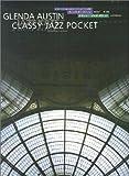 グレンダオースティン クラッシージャズポケット (ビギナーから楽しめるオリジナルピアノ小品集)
