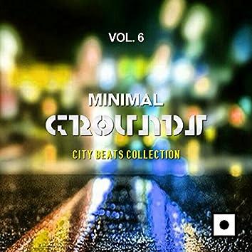 Minimal Grounds, Vol. 6 (City Beats Collection)