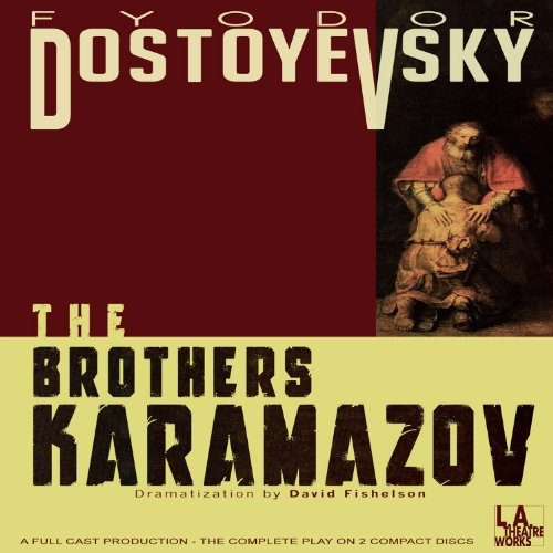 The Brothers Karamazov (Dramatized)                   By:                                                                                                                                 Fyodor Dostoyevsky                               Narrated by:                                                                                                                                 John de Lancie,                                                                                        Sharron Gless,                                                                                        Arye Gross,                   and others                 Length: 2 hrs and 15 mins     22 ratings     Overall 4.4