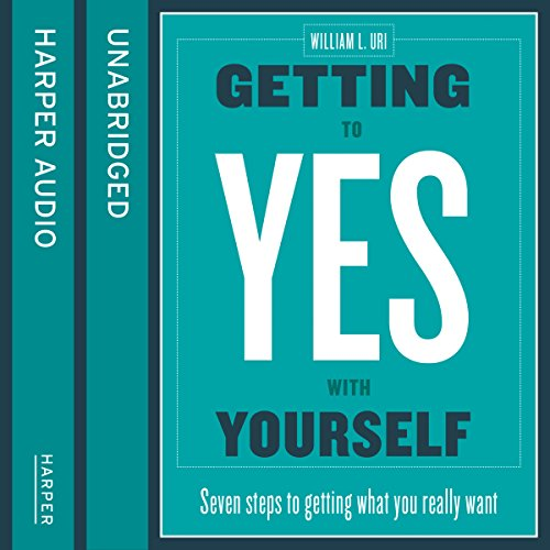 Getting to Yes with Yourself: And Other Worthy Opponents  By  cover art