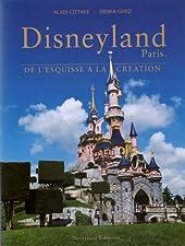 Disneyland Paris - De l'esquisse à la création de Didier Ghez